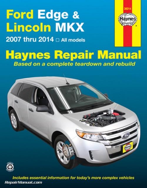 small resolution of ford edge lincoln mkx haynes repair manual 2007 2014 hayne manual 2007 ford edge engine diagram
