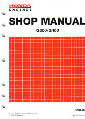 Honda G300 And G400 Engine Shop Manual