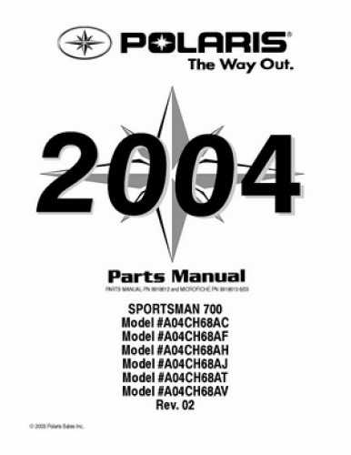 2004 Polaris SPORTSMAN 700 ATV Parts Manual