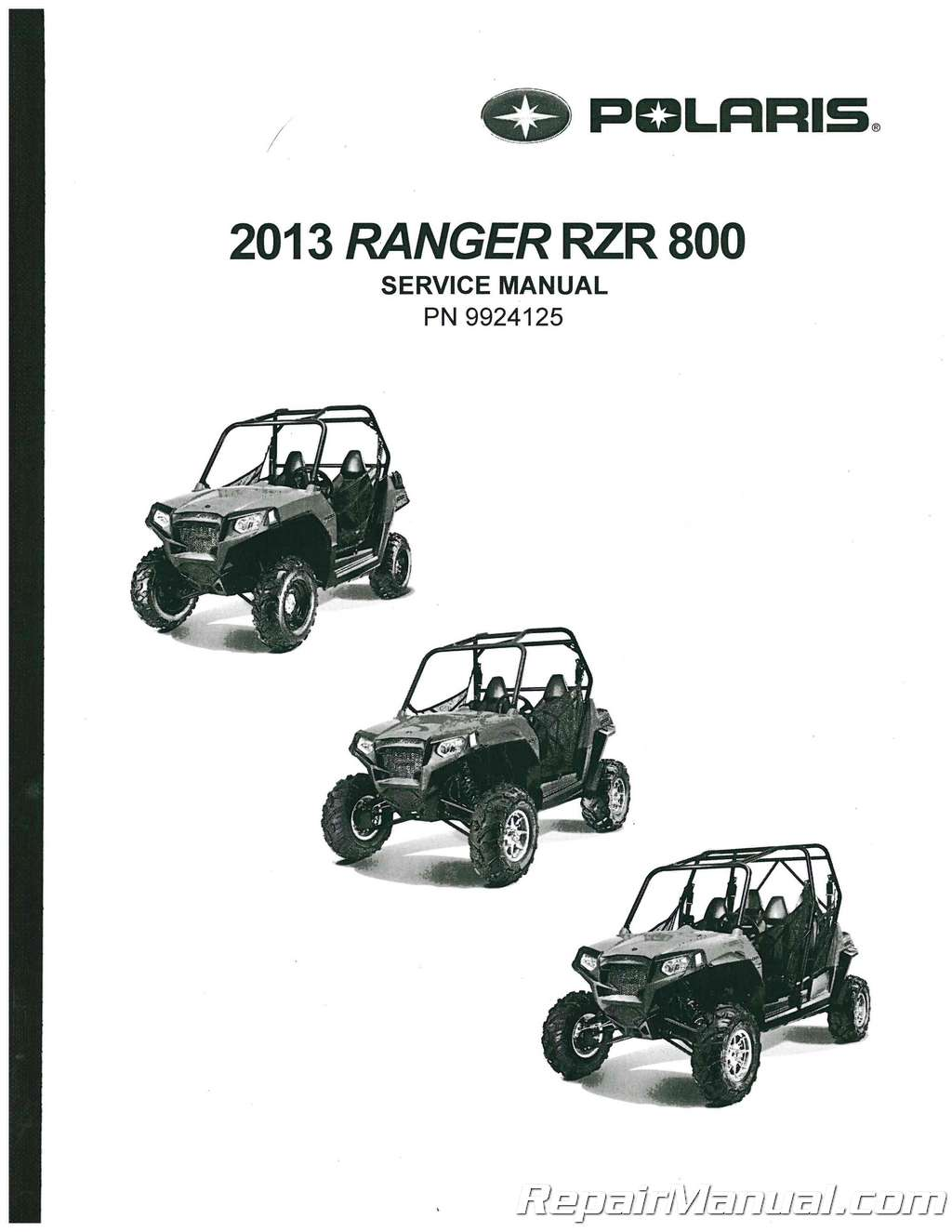 2013 Polaris Ranger RZR 800 Service Manual
