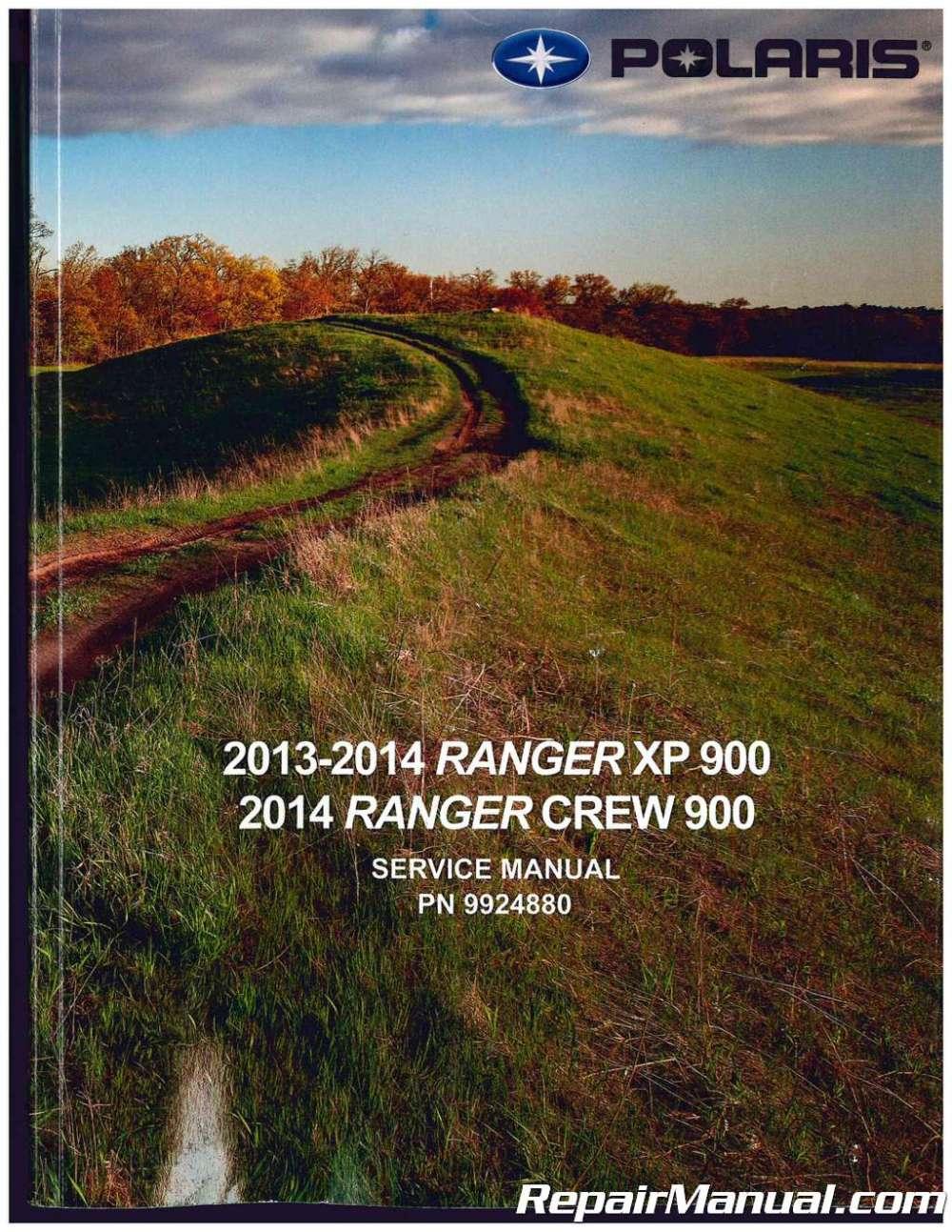 medium resolution of 2013 2014 polaris ranger xp 900 2014 ranger crew 900 side by side service manual