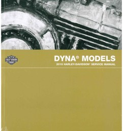 2015 harley davidson dyna official printed factory motorcycle service manual [ 1024 x 1325 Pixel ]