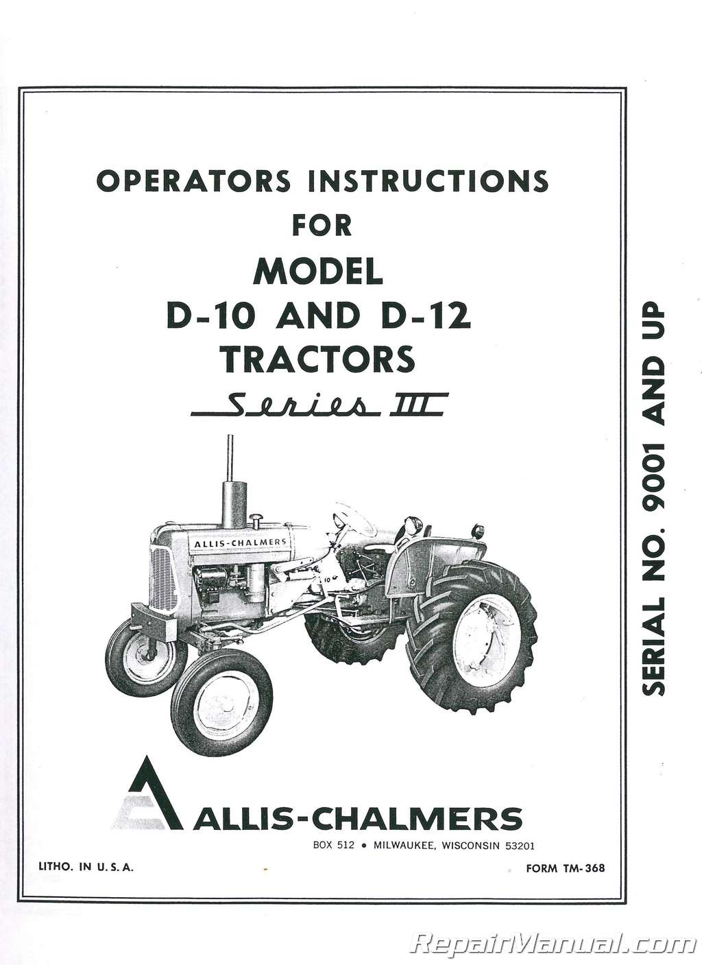 Allis Chalmers D10 D12 Series lll Tractor Operators Manual