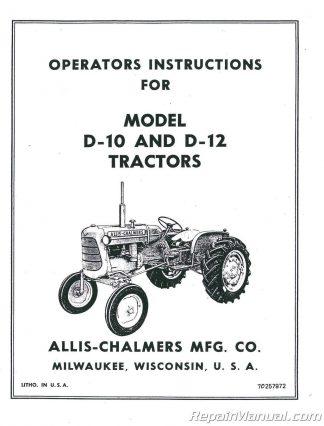 Allis Chalmers D10 D12 Tractor Operators Manual Serial