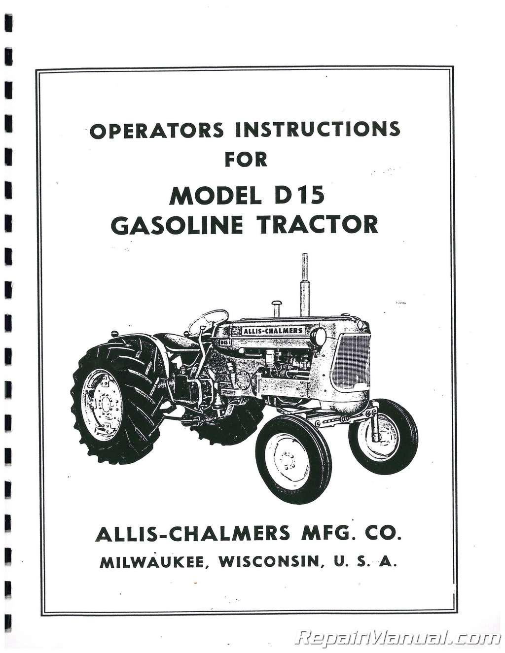 Allis-Chalmers D15 Gasoline Tractor Operators Manual
