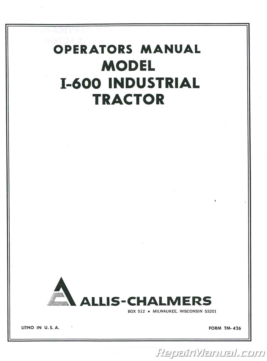 Allis Chalmers I-600 Operators Manual