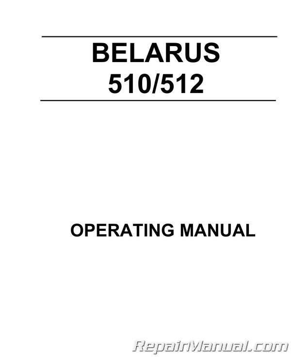 Belarus 510 512 Tractor Owners Manual
