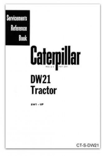 Caterpillar DW21 Servicemens Reference Book