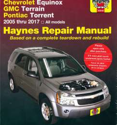 chevrolet equinox gmc terrain pontiac torrent 2005 2017 haynes repair manual [ 1024 x 1348 Pixel ]