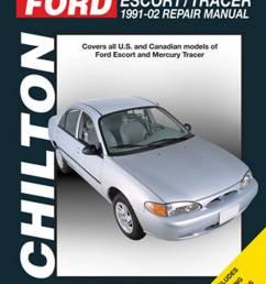 chilton ford escort mercury tracer 1991 2002 repair manual 1984 mercury tracer wiring diagram [ 1024 x 1381 Pixel ]