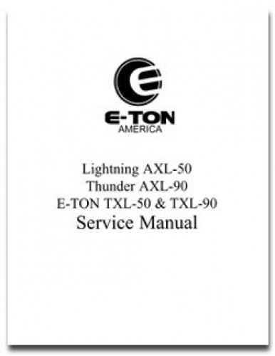 Eton AXL NXL TXL 50-90 ATV Service Manual