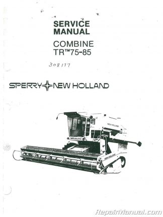 Ford New Holland TR95 Combine Service Manual