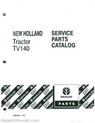 Ford New Holland TV140 Dsl Bidirectional 4WD Tractor Parts
