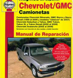 1999 2007 chevrolet gmc pick ups suvs repair manual espanol spanish manual de automotriz [ 1024 x 1340 Pixel ]