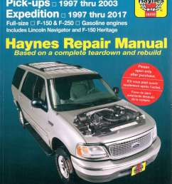 details about haynes ford pickup 1997 2003 expedition 1997 2017 repair manual h36059 [ 1024 x 1361 Pixel ]