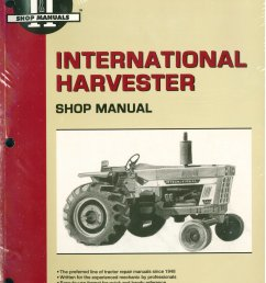 international harvester tractor service manual  [ 2400 x 3128 Pixel ]