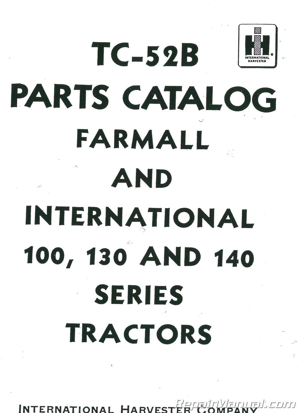 International Harvester 100 130 140 Parts Manual