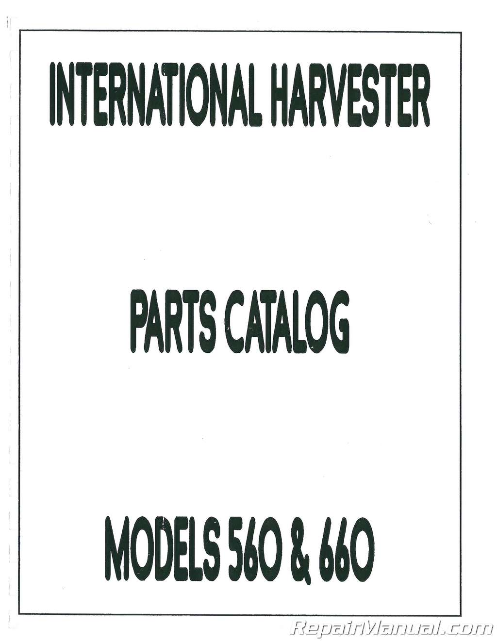 International Harvester 560 660 Parts Manual