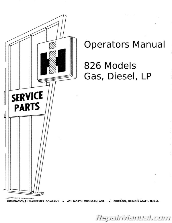 International Harvester 826 Gas and Diesel Operators Manual
