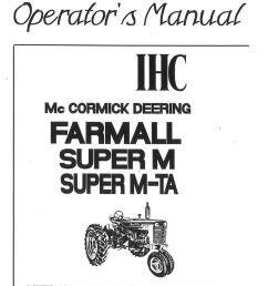 international harvester farmall super mta mvta operators manual farmall super mta tractor parts farmall super mta wiring diagram [ 1024 x 1449 Pixel ]