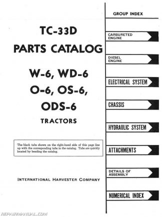 International Harvester O6 OS6 ODS6 W6 And WD6 Parts Manual