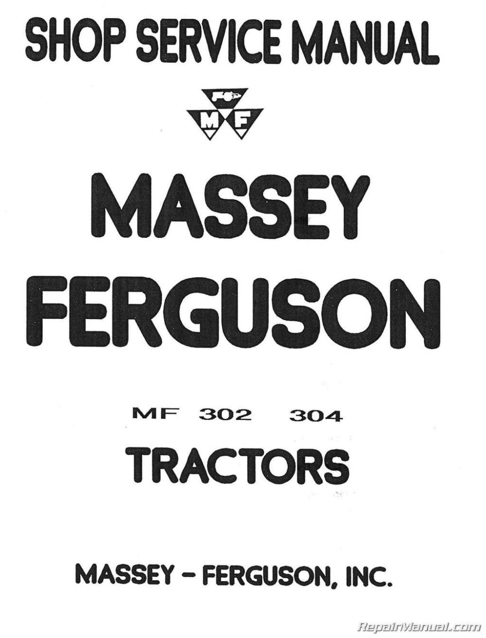 medium resolution of massey ferguson mf 302 mf 304 tractor mf 320 backhoe service manual rh repairmanual com massey