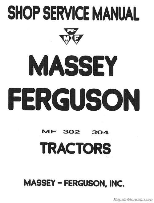 small resolution of massey ferguson mf 302 mf 304 tractor mf 320 backhoe service manual rh repairmanual com massey
