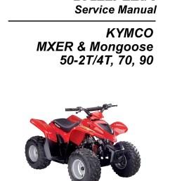 kymco mxer mongoose 50 2t 50 4t 70 90cc atv printed service manual chinese 110cc atv wiring diagram atv repair diagram [ 1024 x 1325 Pixel ]