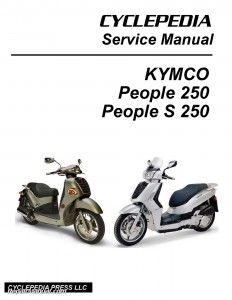 KYMCO People 250 and S 250 Scooter Service Manual Printed
