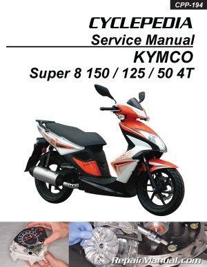 KYMCO Super 8 150 125 50 4T Cyclepedia Scooter Service