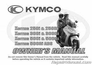 Kymco Xciting 250Ri 500Ri 500Ri ABS Scooter Owners Manual