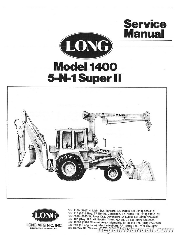 Long 1400 Tractor Loader Backhoe 5 N 1 Series Service Manual