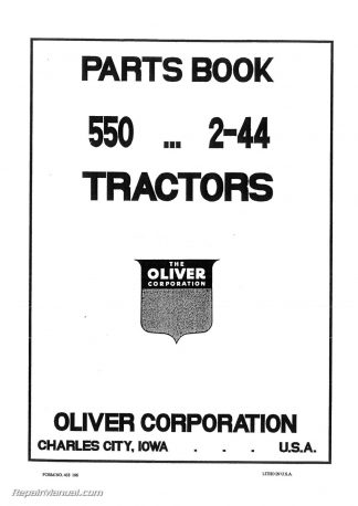 Oliver 550 Agricultural and Industrial Tractor Parts Manual