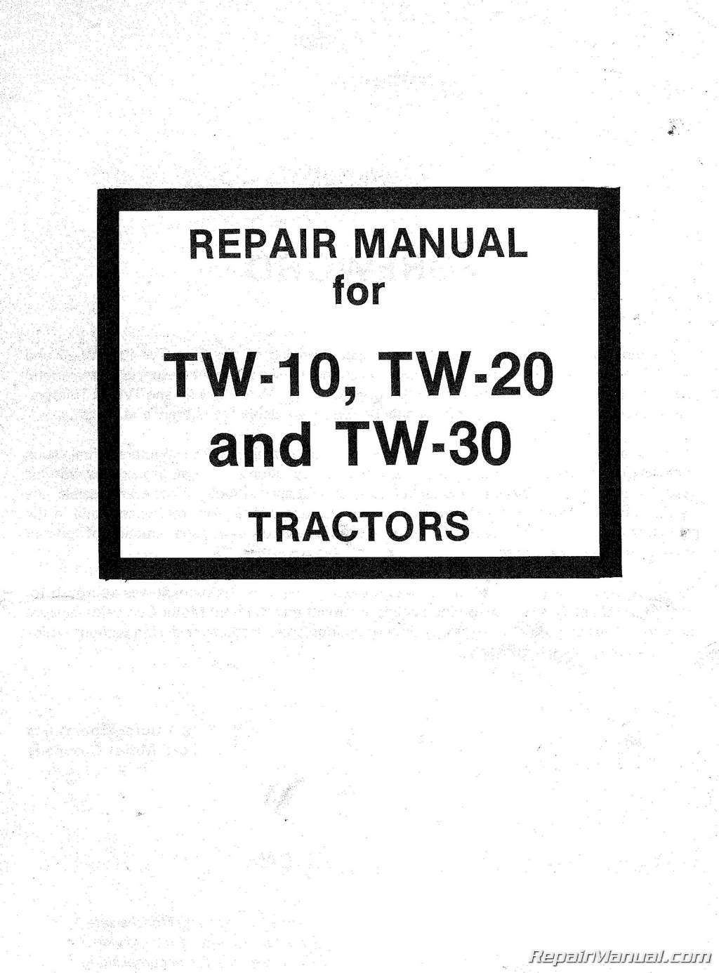 Ford Tw 10 Tw 20 Tw 30 Tractor Service Repair Manual