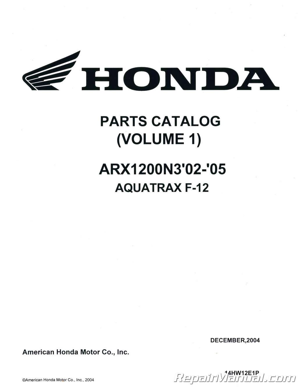 Parts Manual Honda ARX1200N3 2002-2005 AQUATRAX F-12 Volume 1