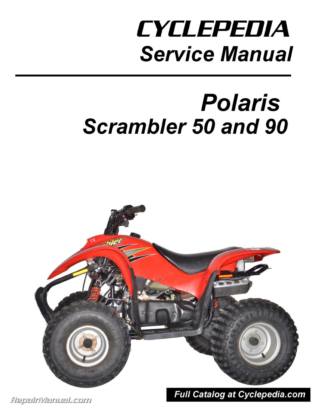 hight resolution of polaris 50cc 90cc scrambler atv print service manual by cyclepediapolaris 50cc 90cc scrambler atv print service