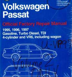 volume 2 only volkswagen passat b4 repair manual 1995 1996volume 2 only volkswagen [ 1024 x 1325 Pixel ]