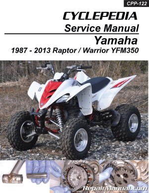 Yamaha YFM350 Raptor Warrior Cyclepedia Printed ATV Repair