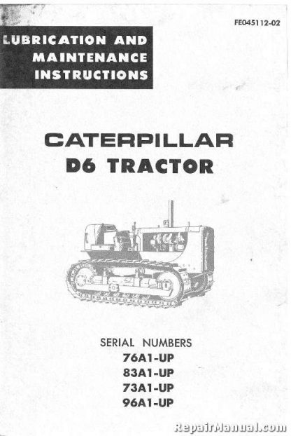 Caterpillar D6 Tractor Lubrication Maintenance Manual