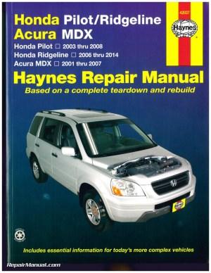Honda Pilot 20032008 Honda Ridgeline 20062014 Acura MDX