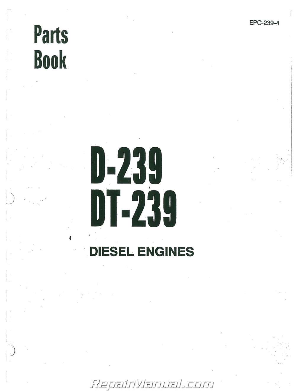 International Harvester 250A D239 Diesel Engine ONLY Parts