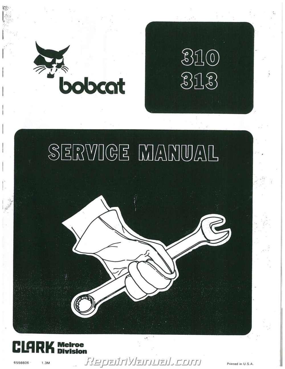 medium resolution of bobcat 310 313 371 service manual bobcat 310 wiring schematic