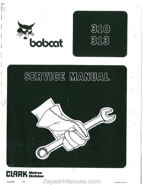 small resolution of bobcat 310 313 371 service manual bobcat 310 wiring schematic