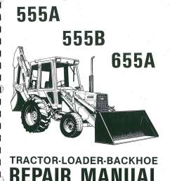 ford 555a 555b 655a tractor loader backhoe printed service manual [ 1024 x 1347 Pixel ]