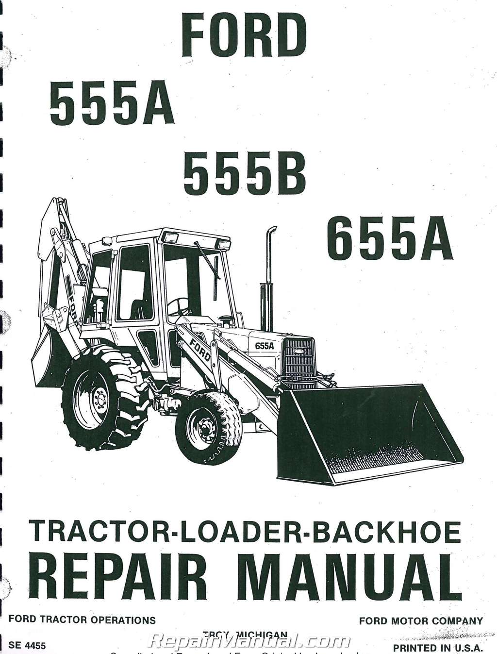 hight resolution of ford 555a 555b 655a tractor loader backhoe printed service manual