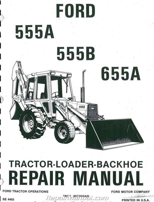 small resolution of ford 555a 555b 655a tractor loader backhoe printed service manual