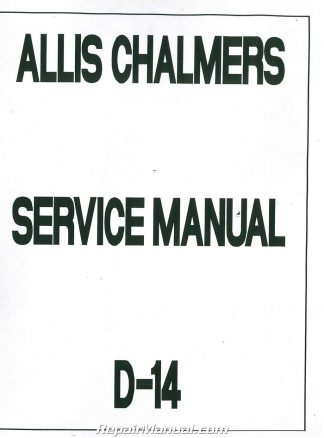 Allis Chalmers D-14 Service Manual