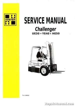 Hyster Challenger HE50 UE30 YE40 Forklift Gas Diesel Service Manual