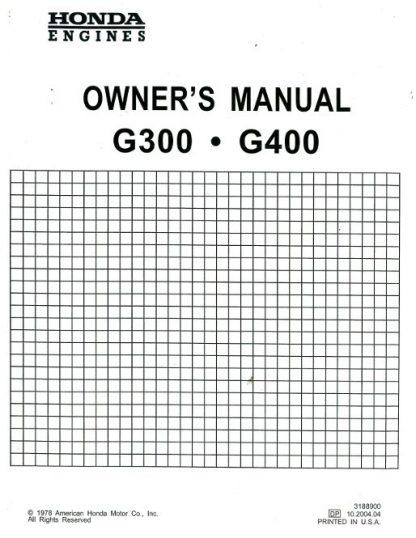 Honda G300 G400 Manual Start Engine Owners Manual