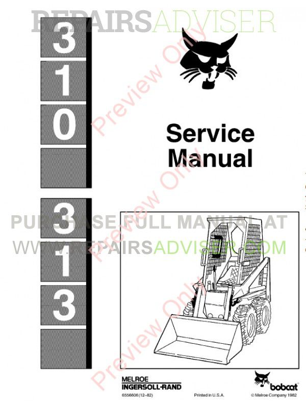 Bobcat 310, 313 Skid Steer Loaders Service Manual PDF Download